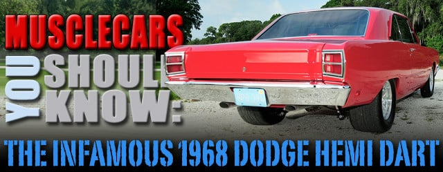 Muscle Cars You Should Know Dodge Hemi Dart
